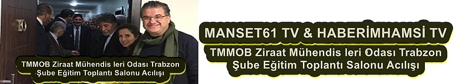TMMOB Ziraat Mühendis leri Odası Trabzon Şube Eğitim Toplantı Salonu Acılışı