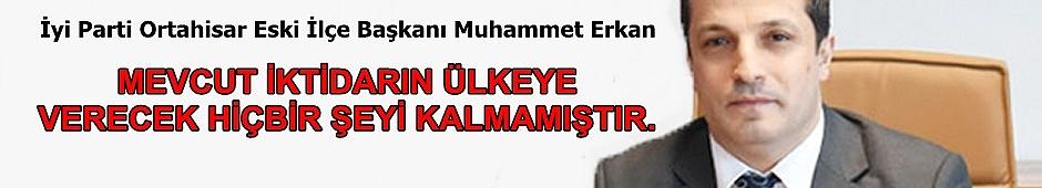 Muhammet Erkan'ın Açıklamaları